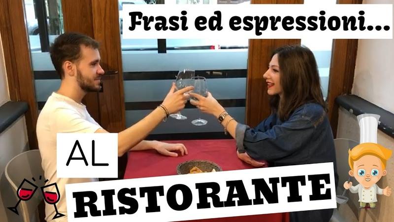 Dialogo al ristorante parole ed espressioni Italian Restaurant Dialogue