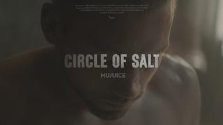 Mujuice - Circle of Salt (feat. Женя Борзых)