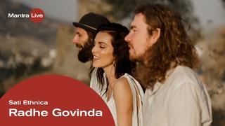 Sati Ethnica - Radhe Govinda | Mantra Live