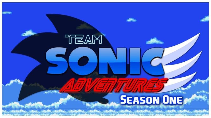 Team Sonic Adventures SEASON 1 The Adventure Begins