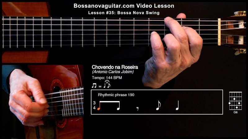 Chovendo na Roseira Bossa Nova Guitar Lesson 35 Bossa Nova Swing