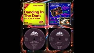 MIKE MAREEN - DANCING IN THE DARK (GALATICA REMIX, BONUS MIX 1985)