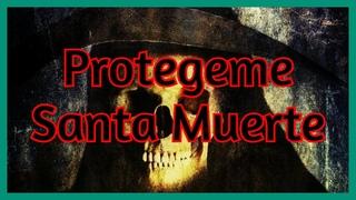 💀 Protegeme SANTA MUERTE [Oración para invocar protección]