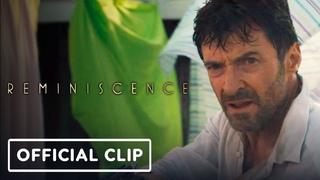 Reminiscence - Exclusive Official Clip (2021) Hugh Jackman, Cliff Curtis   IGN Premiere