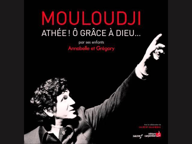 Mouloudji Autoportrait Athée ô grâce à Dieu Mouloudji Cris Carol