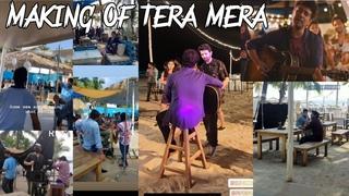 Making Of Tera Mera | Papon Music | Barun soboti | Sonarika Bhadoria | Sufi is core | Goa Shoot