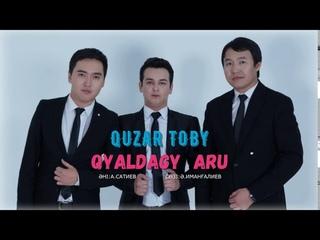 QUZAR ТОБЫ-ҚИЯЛДАҒЫ АРУ 2020(MUSIC)