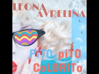 Leona Avrelina - Pito Pito Colorito