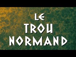 Нормандская дыра (1952) Цветная версия.  the  made