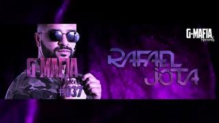 G-Mafia Mixes # 037 - Rafael Jota