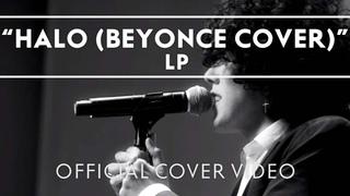 LP - Halo (Beyonce Cover) [Live]